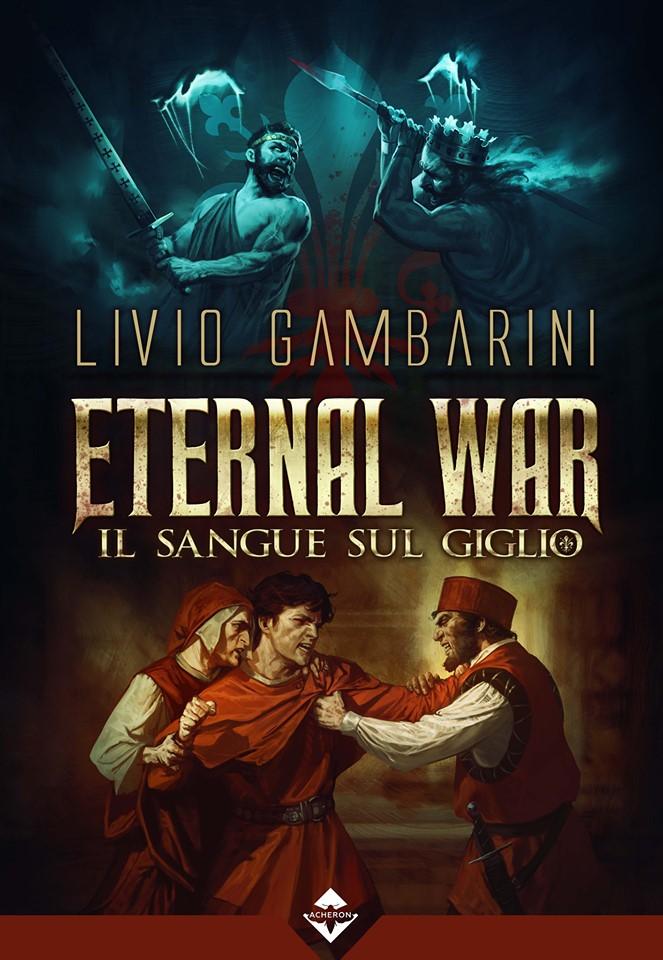 Eternal War sangue giglio