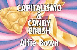 capitalismo e candy crush
