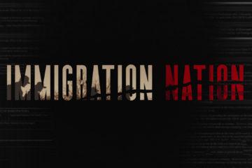 immigration nation netflix